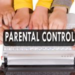 6 Tips for Choosing The Right Parental Control Software