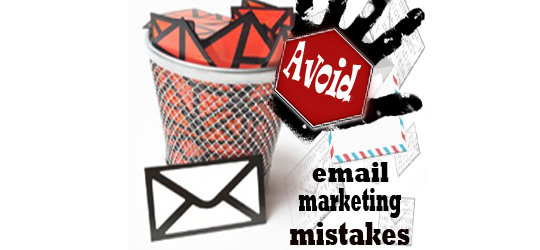 6 Common Email Marketing Mistakes And How To Avoid Them