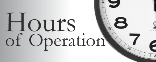 Know the Hours of Operation