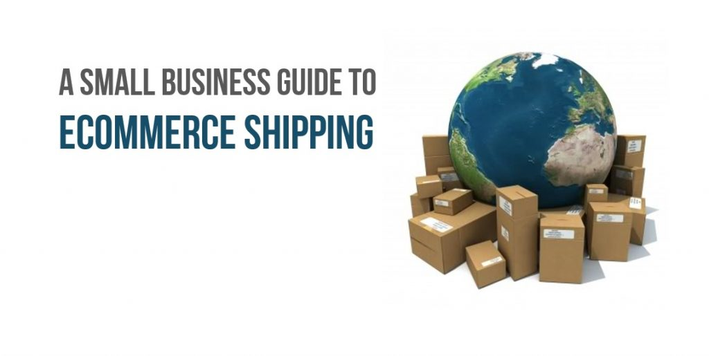 A Guide To Handling Shipping For E-Commerce Businesses