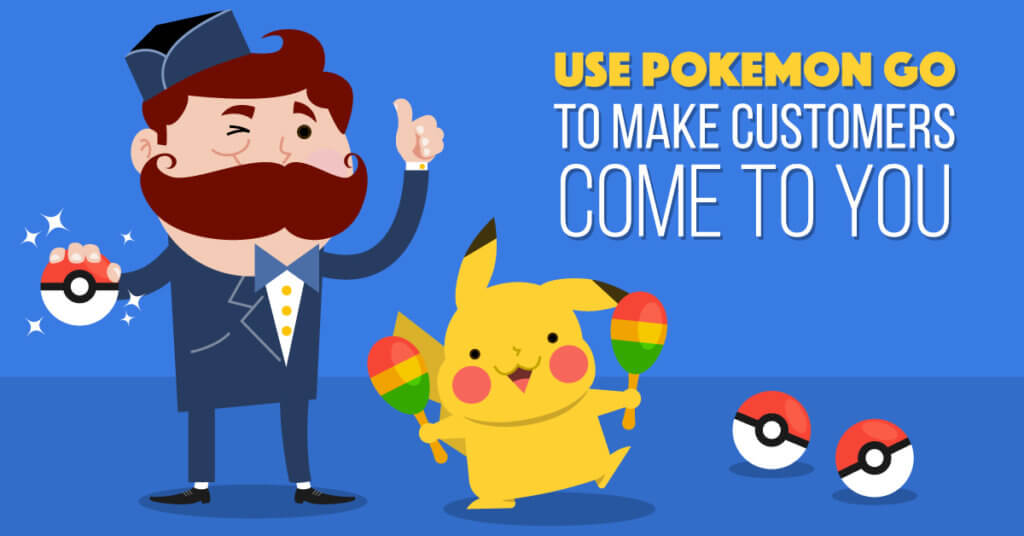 How Businesses Have Used The Pokémon Go Trend To Their Advantage In Interesting Ways