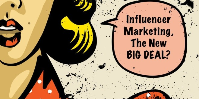 What's So Great About Influencer Marketing?