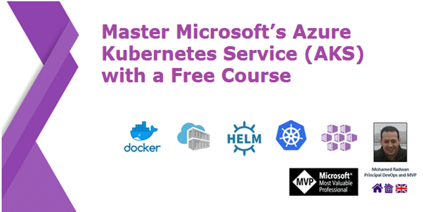 Master Microsoft's Azure Kubernetes Service (AKS) with a Free Course