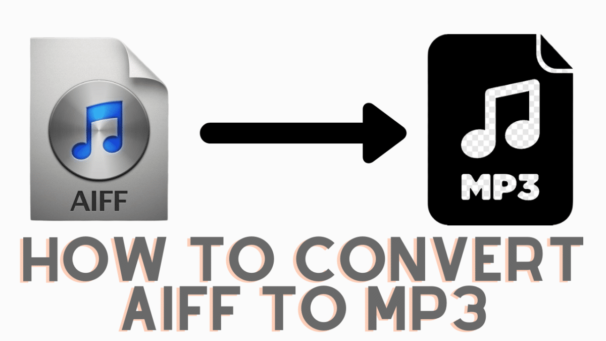 How to convert AIFF to MP3 and why?
