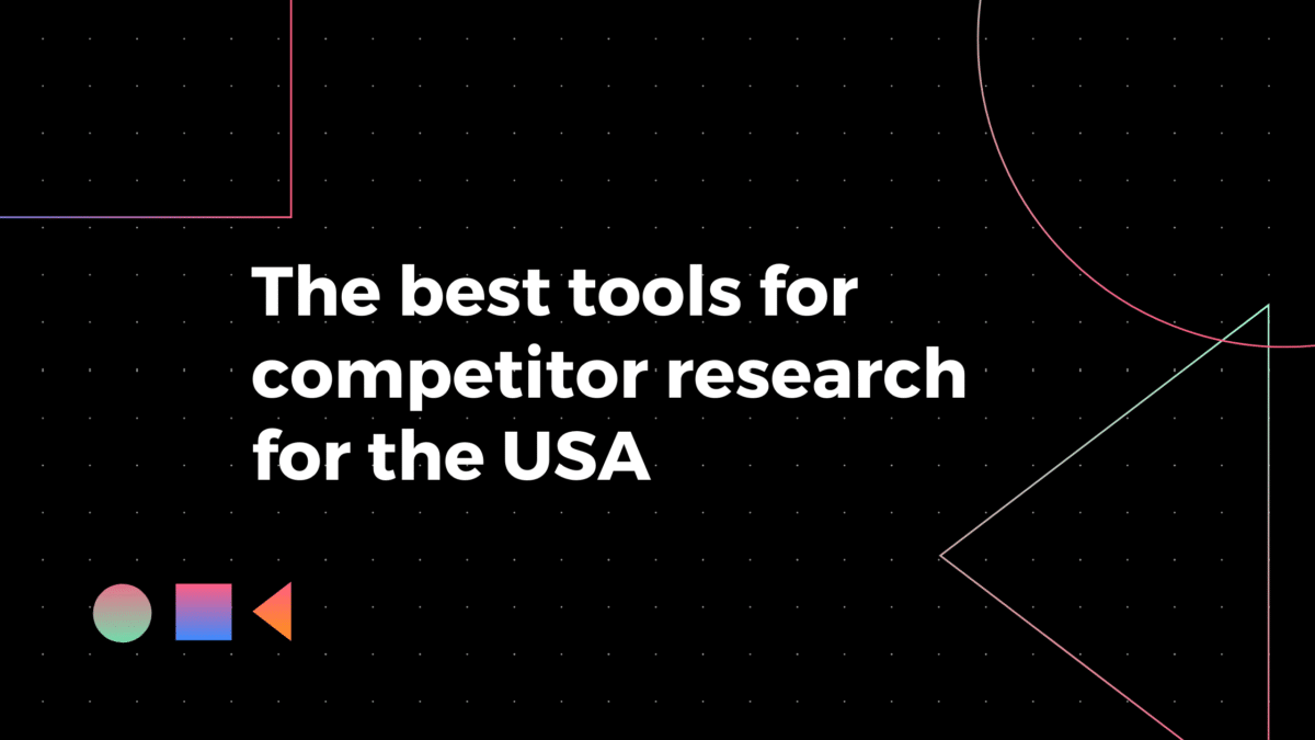 The Best Tools For competitor Research For The USA