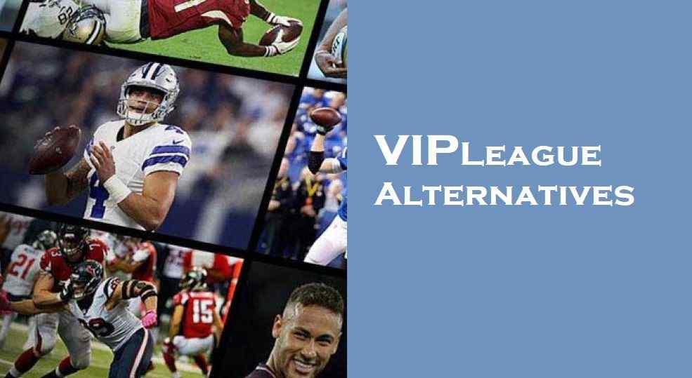15 VIPLeague Alternatives in 2021