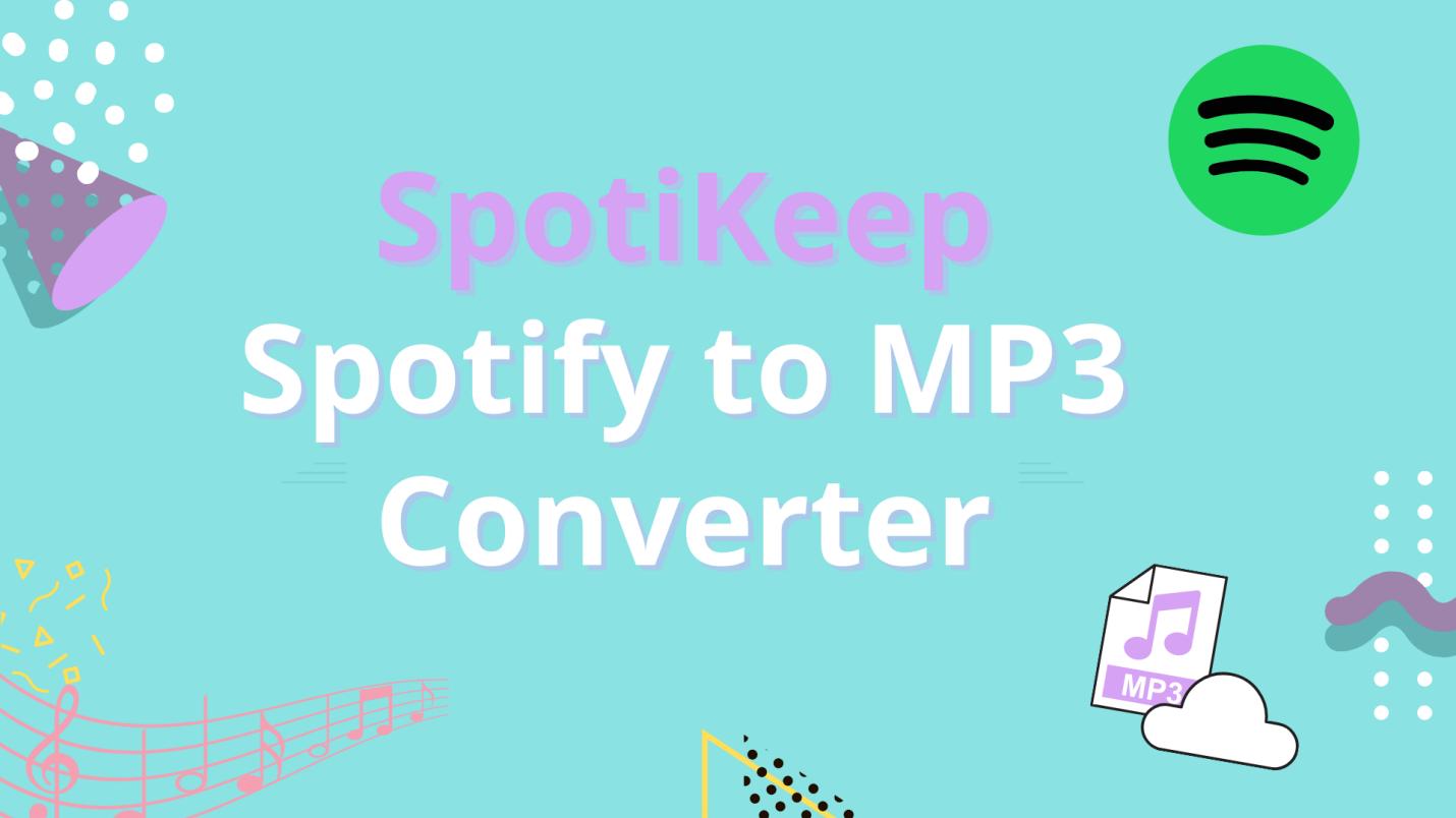 SpotiKeep Spotify to MP3 Converter