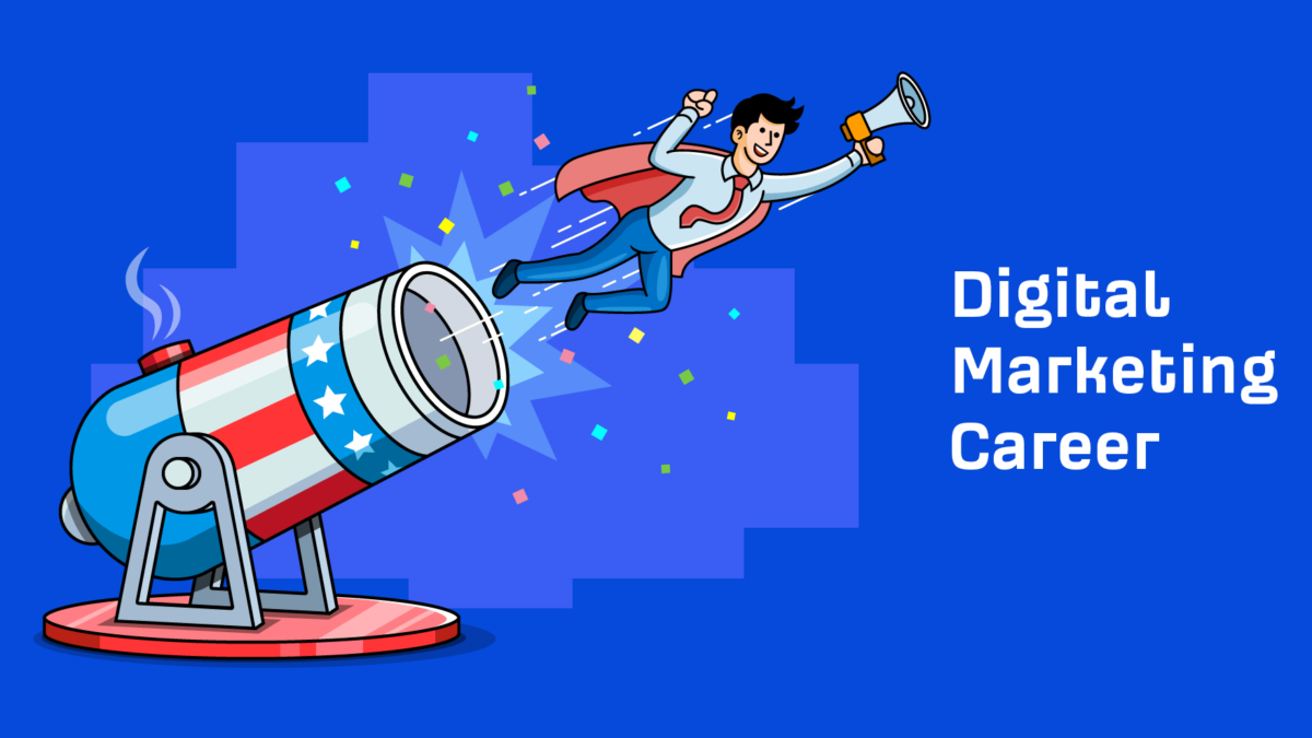 7 Reasons To Pursue A Career In Digital Marketing