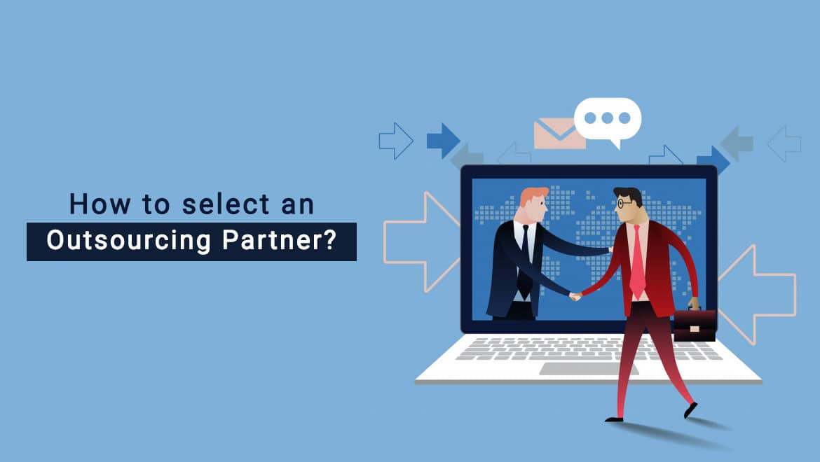 The Beginner's Guide To Choosing The Right Outsourcing Partner